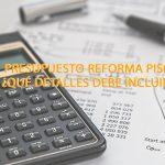 Presupuesto reforma piso: ¿Qué detalles debe incluir?