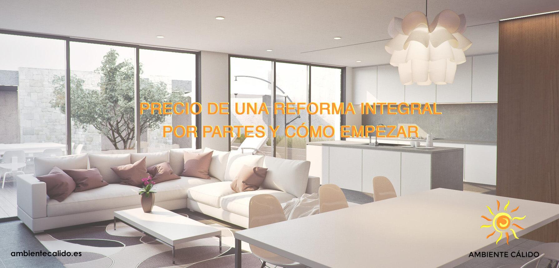 Cu nto cuesta una reforma integral y c mo empezar for Reforma integral piso 100 metros