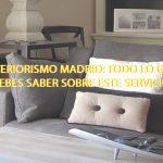Interiorismo Madrid: Todo lo que debes saber sobre este servicio