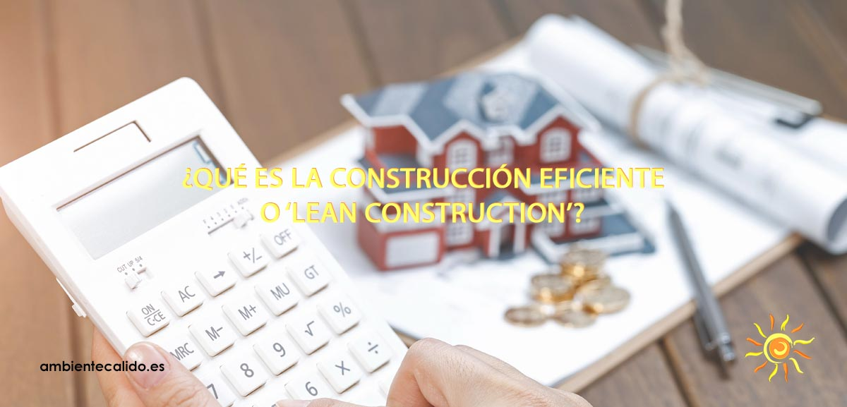 construccion eficiente