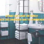 ¿Cómo decorar un baño? 4 estilos decorativos que te sorprenderán