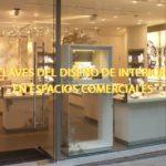 4 claves del diseño de interiores en espacios comerciales