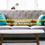 12 consejos para realizar la decoración de salones tras una reforma integral