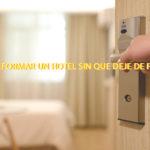 Cómo reformar un hotel sin que deje de funcionar