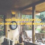 Guía completa de aspectos a tener en cuenta en la reforma integral de tu casa