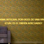 Reforma integral por fases de una vivienda: ¿Cuál es el orden adecuado?